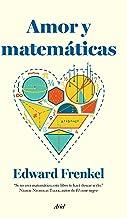 Amor Y Matemáticas (Ariel) de Edward Frenkel (16 jun 2015) Tapa blanda