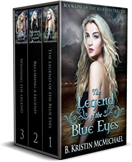 The Blue Eyes Trilogy Complete Collection: The Legend of the Blue Eyes, Becoming a Legend, Winning the Legend (The Night Human World Book 1)