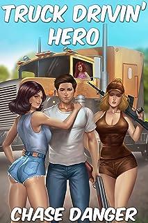 Truck Drivin' Hero: A Men's Adventure Novel (English Edition)