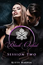 Black Orchid - Session Two (German Edition)