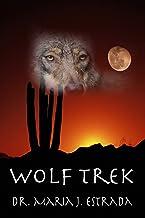 Wolf Trek: A Novelette