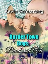 Brad and Ash (Border Town Boys Book 1)