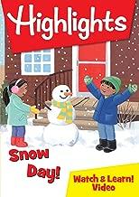 Highlights: Snow Day!