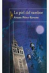 La piel del tambor (Spanish Edition) Kindle Edition