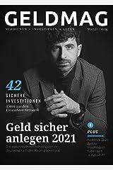 GELDMAG - 42 Sichere Investitionen: Wie du dein Geld in 2021 sicher anlegen kannst: 42 Finanzblogger packen aus und geben Einblicke in ihre Portfolios Kindle Ausgabe