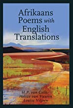 Afrikaans Poems with English Translations (English and Afrikaans Edition)