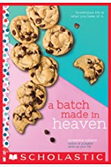 A Batch Made in Heaven: A Wish Novel Kindle Edition
