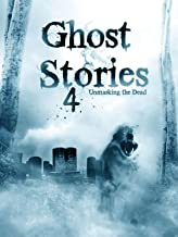 Ghost Stories 4: Unmasking The Dead