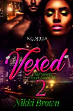 Vexed 2: The Streets Never Loved Me