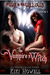 The Vampire's Witch (At War In The Willows Book 1) Kindle Edition