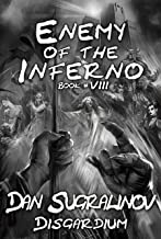 Enemy of the Inferno (Disgardium Book #8): LitRPG Series (English Edition)