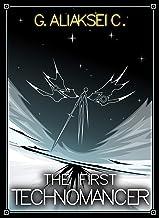 The First Technomancer (Vazanklav Book 1)