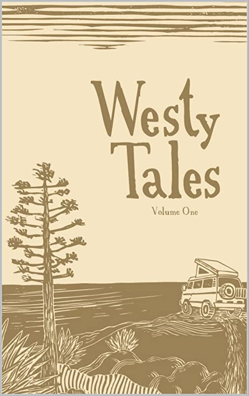温帯マーケティング補うWesty Tales, Volume 1 (English Edition)