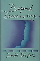 Beyond Deserving: A Novel Kindle Edition