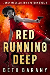Red Running Deep: A Sci-Fi Mystery (Janey McCallister Mystery Book 4) Kindle Edition