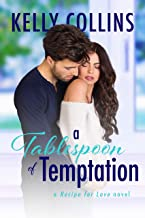 A Tablespoon of Temptation (A Recipe for Love Novel Book 1)