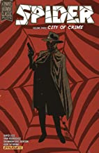 The Spider Vol. 3: City of Crime (The Spider (Dynamite))