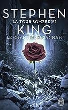 Livres La Tour Sombre (Tome 6) - Le Chant de Susannah PDF