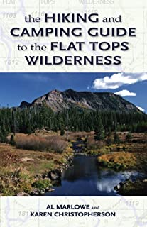 The Hiking and Camping Guide to Colorado's Flat Tops Wilderness (The Pruett Series)