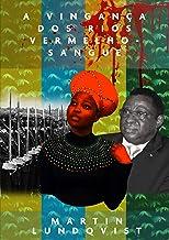 A vingança dos rios vermelho-sangue: Depois de sobreviver ao genocídio de Ruanda, Samantha começa a vingar sua família. (P...