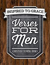 Verses For Men: Inspired To Grace: Christian Coloring Books: A Scripture Coloring Book for Adults & Teens (Bible Verse Coloring) (Volume 8)