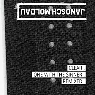 Clear One With the Sinner Remixed