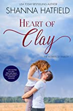 Heart of Clay: (A Sweet Western Romance) (The Women of Tenacity Book 1)