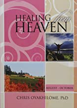 Healing From Heaven V2: August - October
