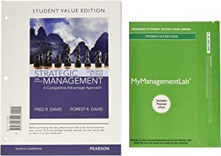Strategic Management: A Competitive Advantage Approach, Concepts and Cases, Student Value Ediiton Plus Mylab Management wi...