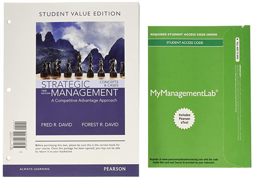 Strategic Management: A Competitive Advantage Approach, Concepts and Cases, Student Value Ediiton Plus MyLab Management with Pearson eText -- Access Card Package (16th Edition)