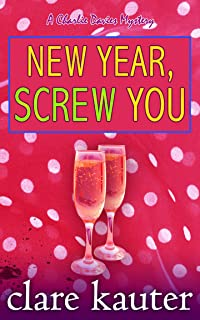New Year, Screw You (The Charlie Davies Mysteries Book 9)