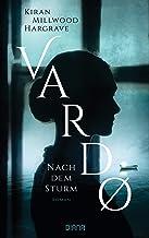 Vardo – Nach dem Sturm: Roman