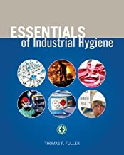 Essentials of Industrial Hygiene