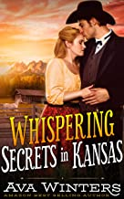 Whispering Secrets in Kansas: A Western Historical Romance Book