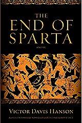 The End of Sparta: A Novel Kindle Edition