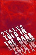 9Tales Told in the Dark 36 (9Tales Dark)