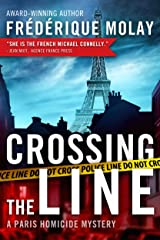 Crossing the Line (Paris Homicide Book 2) (English Edition) Format Kindle