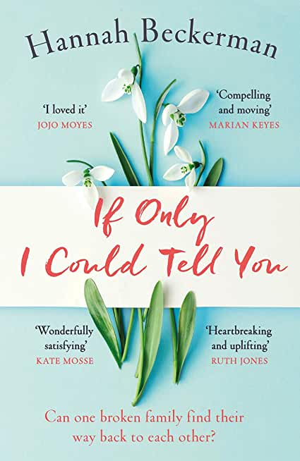 If Only I Could Tell You: The hopeful, heartbreaking story of family secrets you need to read in 2020 (English Edition)