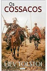 Os Cossacos (Grandes Clássicos) eBook Kindle