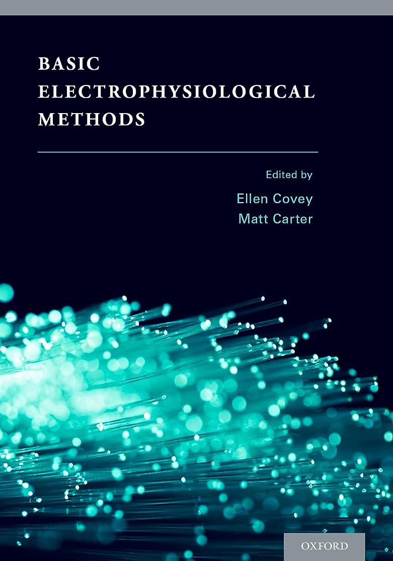 ビット中にデジタルBasic Electrophysiological Methods (English Edition)