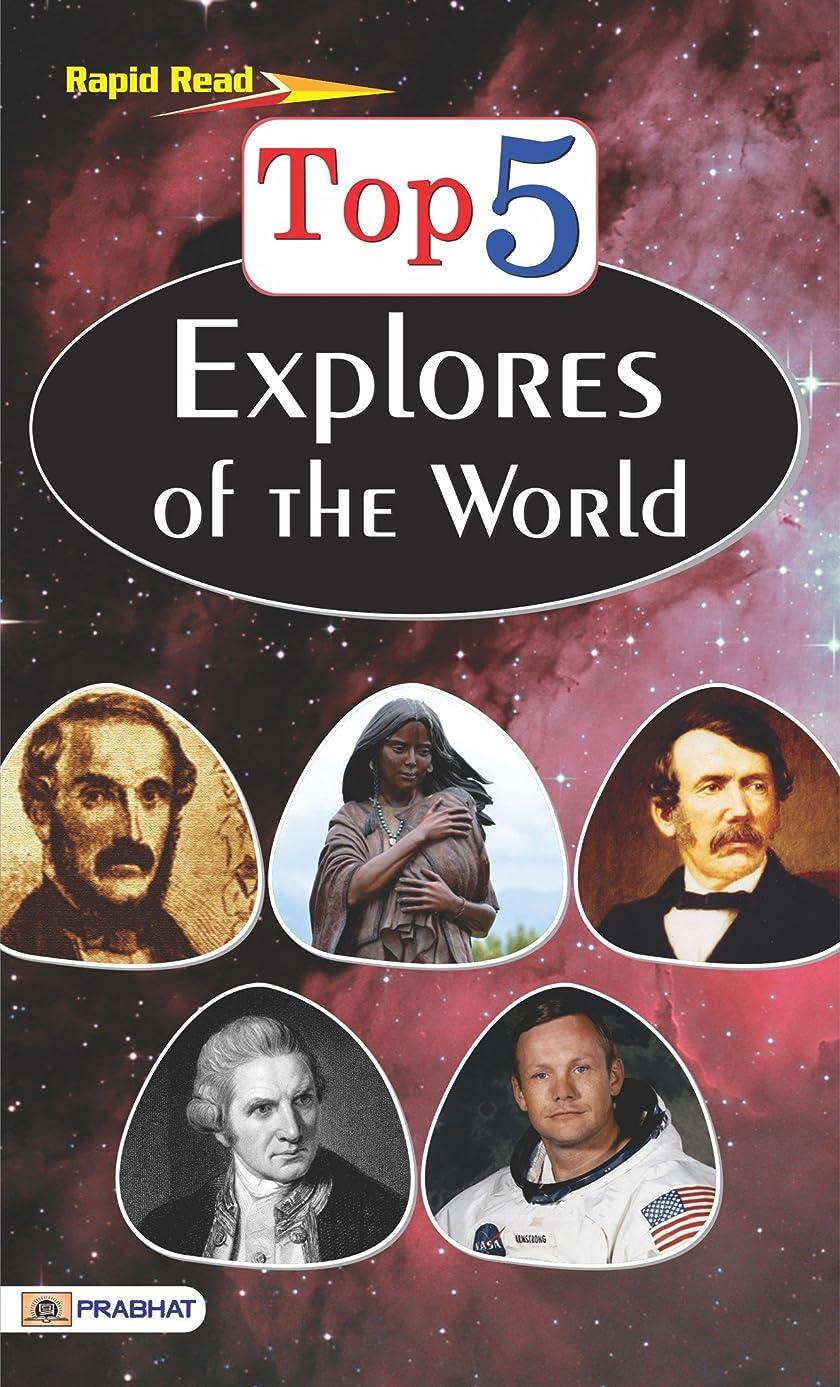 旅行者閉じる著作権Top 5 Explorers of the World (English Edition)