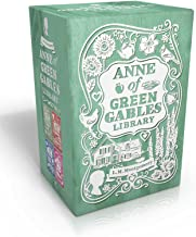 Anne of Green Gables Library: Anne of Green Gables; Anne of Avonlea; Anne of the Island; Anne's House of Dreams (An Anne o...