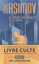 Le cycle des robots (Tome 1) - Les robots (Imaginaire t. 453)