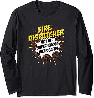 Fire Dispatcher Hero Comic Superpowers Gift design Long Sleeve T-Shirt