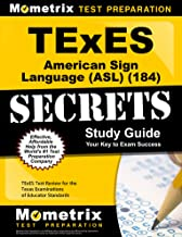 TExES American Sign Language (ASL) (184) Secrets Study Guide: TExES Test Review for the Texas Examinations of Educator Standards
