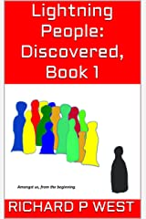Lightning People: Discovered, Book 1 Kindle Edition