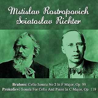 Brahms: Cello Sonata No 2 In F Major, Op. 99 - Prokofiev: Sonata For Cello And Piano In C Major, Op. 119