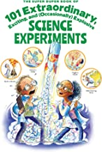 The Super Duper Book of 101 Extraordinary Science Experiments