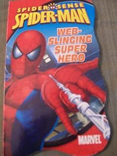 Web-Slinging Super Hero (Spiderman Spider-sense)