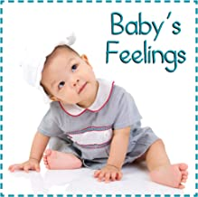 Baby's Feelings (Baby Firsts)